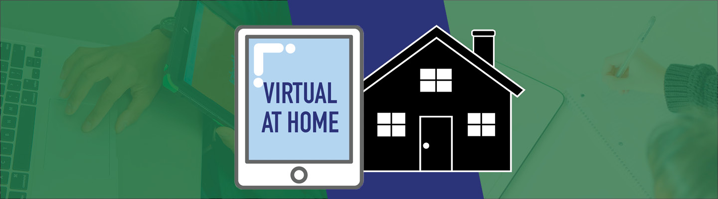Virtual At Home graphic with iPad and graphic of a house.
